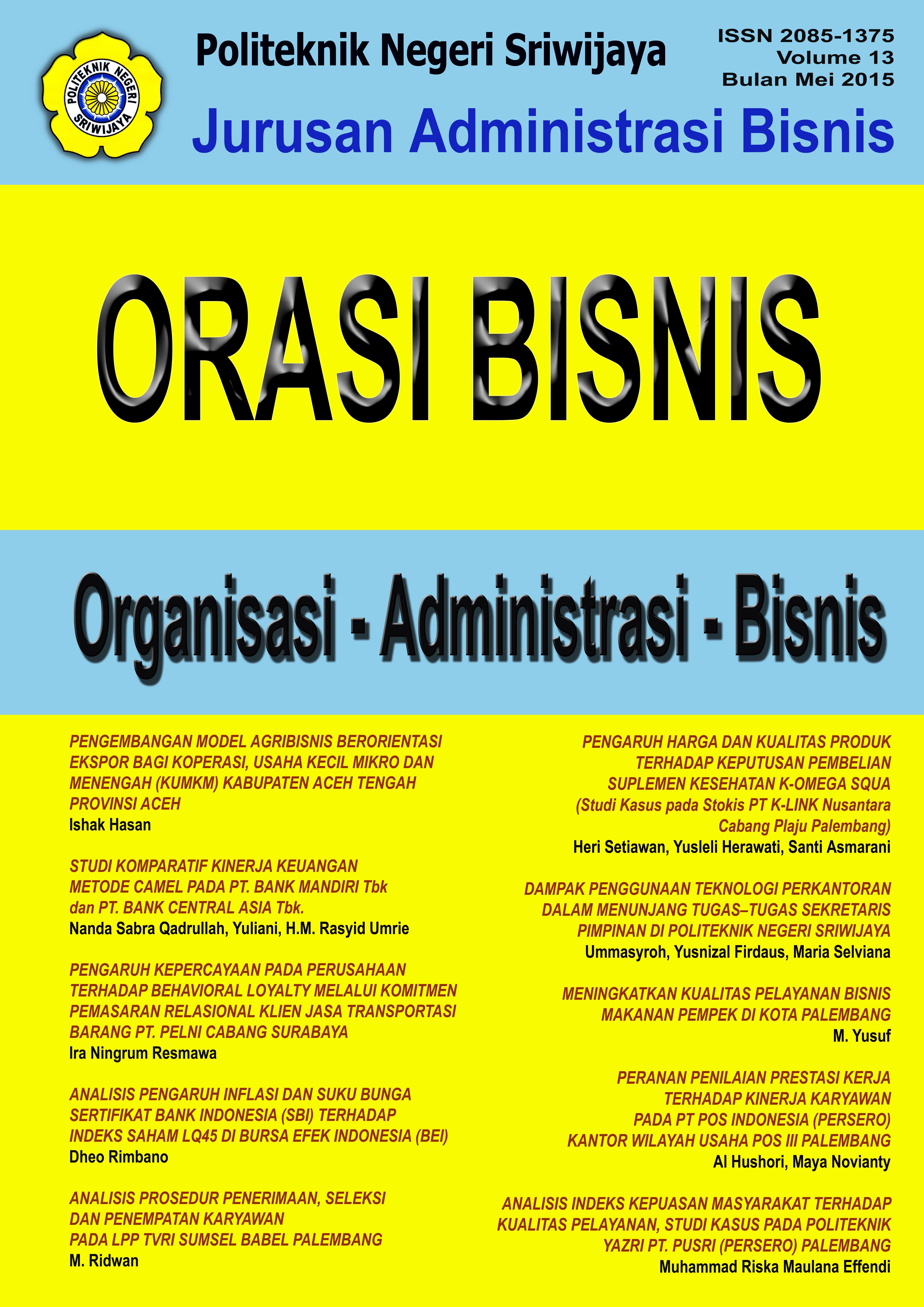 View Vol. 13 No. 1 (2015): Jurnal Orasi Bisnis XIII Mei 2015